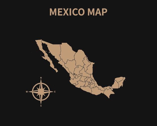 Gedetailleerde oude vintage kaart van mexico met kompas en regiogrens geïsoleerd op donkere achtergrond