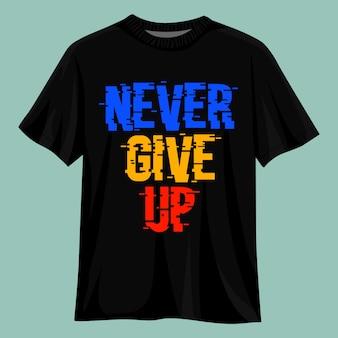 Geef nooit het ontwerp van een t-shirt op
