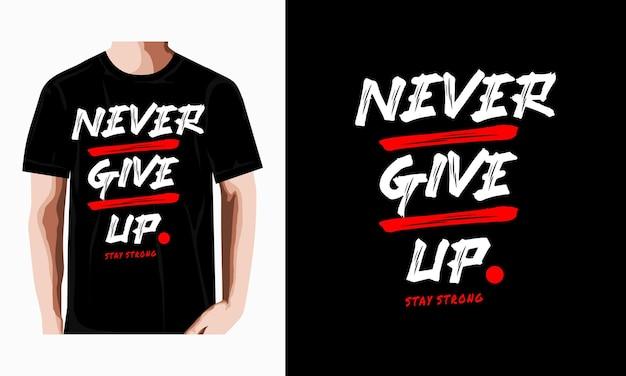 Geef nooit het ontwerp van typografische t-shirts op