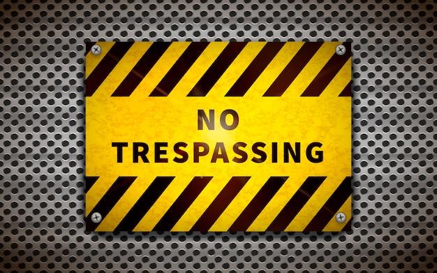 Geel geen verboden terrein plaat op metalen raster, industriële achtergrond