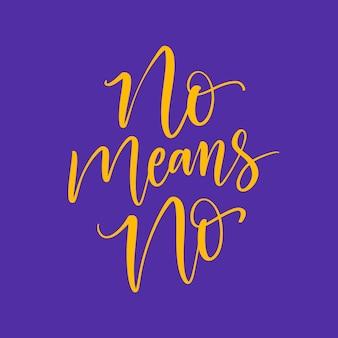 Geen betekent geen belettering