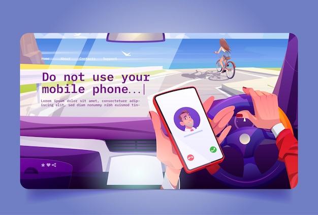 Geen gebruik van mobiele telefoon tijdens het rijden concept van onveilig auto rijden met mobiele oproep vector bestemmingspagina...