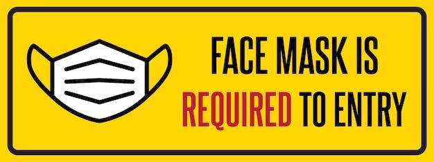 Geen gezichtsmasker geen toegangsteken. waarschuwingsbord voor informatie over quarantainemaatregelen op openbare plaatsen. beperking en voorzichtigheid covid-19.