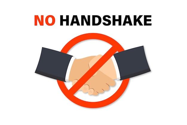 Geen handdruk. teken dat handdrukken verbiedt. coronavirus preventie. bacteriën bij het handen schudden. waarschuwing vuile handdruk virus verspreid. 2019-ncov, wuhan coronavirus preventie