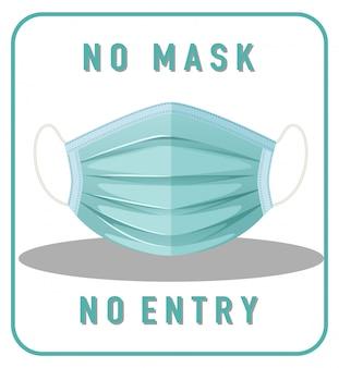 Geen masker geen ingang waarschuwingsbord met maskerobject