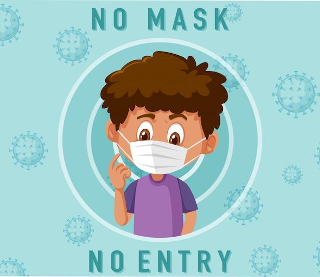 Geen masker geen toegangsteken met stripfiguur van de jongen