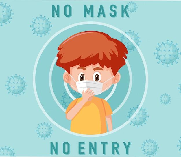 Geen masker geen vermelding bord met schattige jongen stripfiguur
