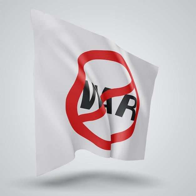 Geen oorlog, vector 3d vlag geïsoleerd op een witte achtergrond