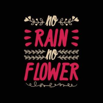 Geen regen geen bloem