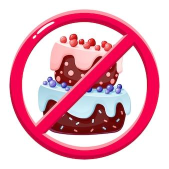 Geen taart. verboden dessert.