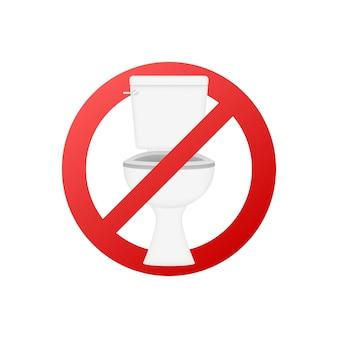 Geen toiletbord. waarschuwingspictogram. vector illustratie.