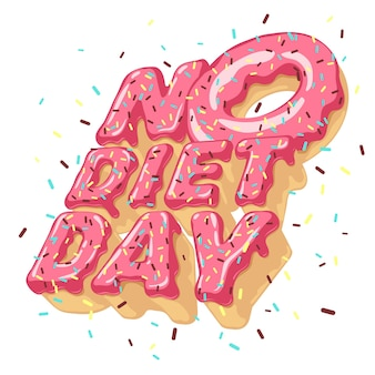 Geïsoleerde volumetrische letters geen dieet dag en donut, beregening, topping. 3d typografie.