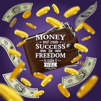 Geld en succescitaten met motiverende woorden en vrijheid symboliseert realistische illustratie