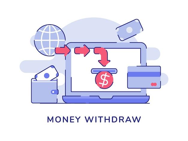 Geld terugtrekken tentoongesteld laptop monitor portemonnee geld witte geïsoleerde achtergrond