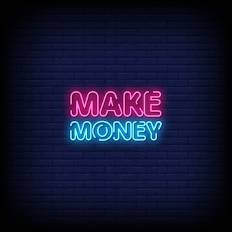 Geld verdienen neon borden stijl tekst