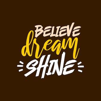 Geloof droom shibe citaat belettering typografie