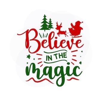 Geloof in het magische kerstcitaat premium vector
