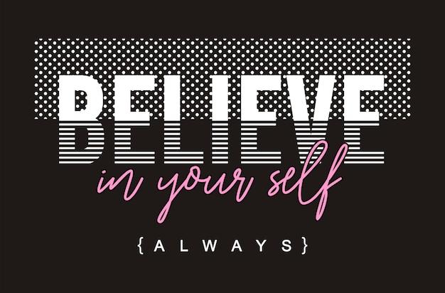 Geloof in jezelf typografie