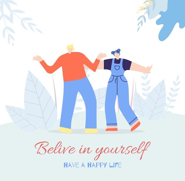 Geloof jezelf gelukkig leven mensen motiveren kaart