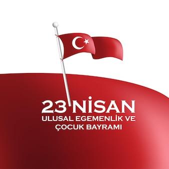 Gelukkig 23 april nationale soevereiniteit en kinderdag van turkije