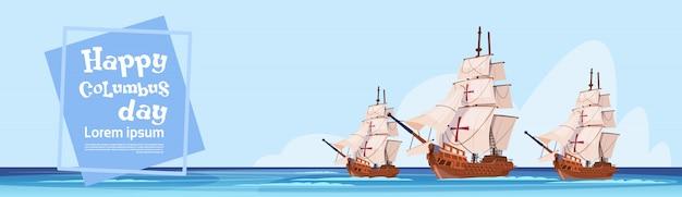 Gelukkig columbus day-schip in oceaan op de groetkaart van de vakantieaffiche