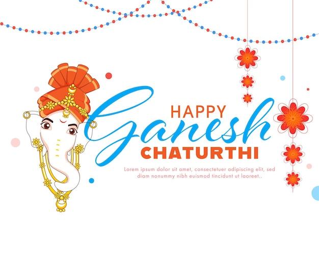 Gelukkig ganesh chaturthi-lettertype met lord ganpati-gezicht en bloemen hangen