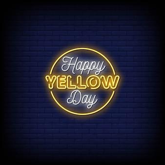 Gelukkig gele dag neonreclames stijl tekst