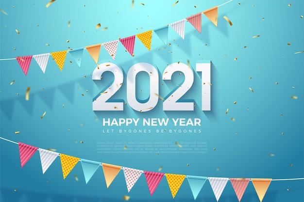 Gelukkig nieuwjaar 2021 achtergrond met 3d en twee rijen vlaggen erboven en eronder