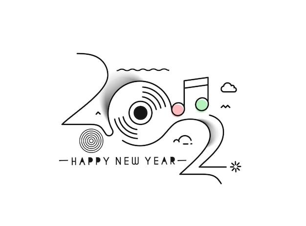 Gelukkig nieuwjaar 2022 tekst muziek typografie ontwerp geklets, vectorillustratie.