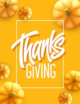 Gelukkig thanksgiving-wenskaart. vakantie kalligrafie belettering. pompoen achtergrond. vectorillustratie eps10