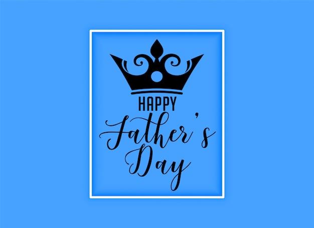Gelukkig vaders dag koningen kroon achtergrond