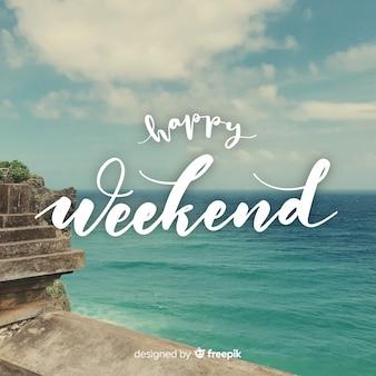 Gelukkig weekend belettering met fotografie achtergrond