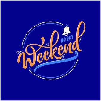 Gelukkig weekend belettering sjabloon achtergrond