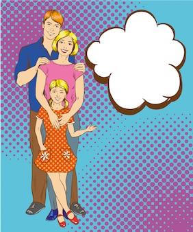 Gelukkige familiekarakters in pop-artstijl. man, vrouw en hun dochter