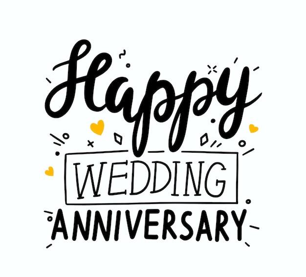 Gelukkige huwelijksverjaardag hand getrokken belettering, lettertype, poster, ontwerpelement voor wenskaart. heilwens citaat met zwarte schetsmatige letters geïsoleerd op een witte achtergrond. vectorillustratie