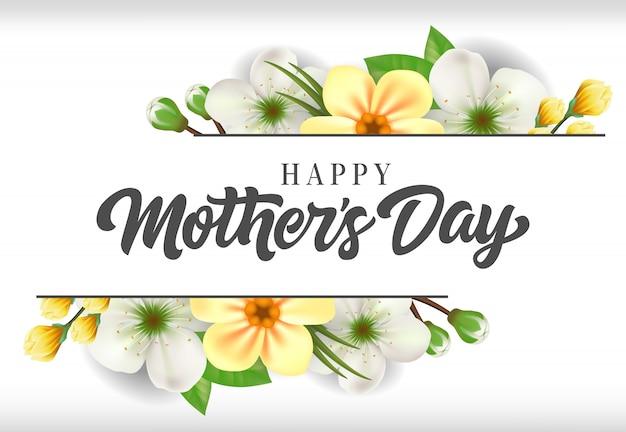 Gelukkige moederdag belettering met bloeiende bloemen. moederdag wenskaart