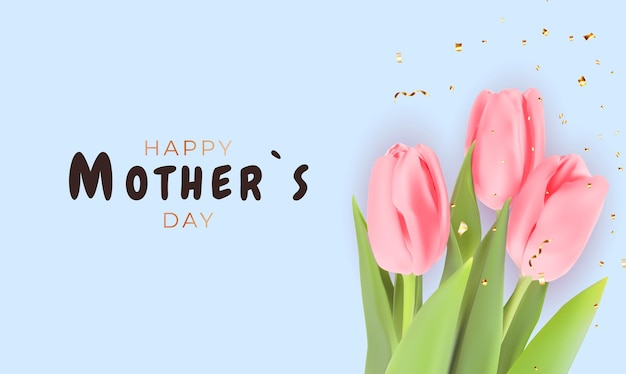 Gelukkige moederdaggroet met realistische tulpbloemen.