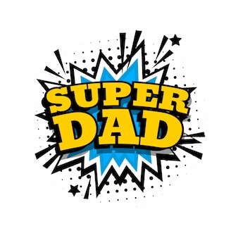 Gelukkige vaderdag. super papa