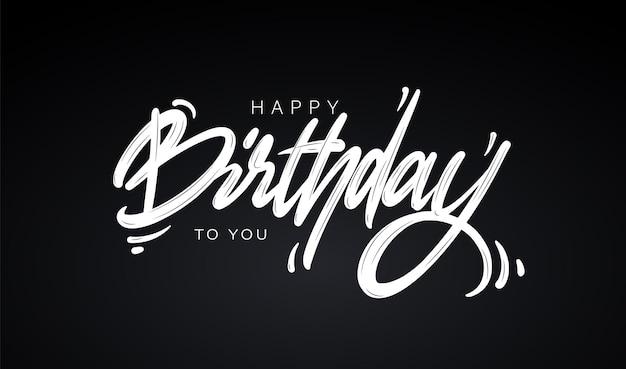 Gelukkige verjaardag aan jou belettering op zwarte achtergrond wenskaart ontwerp