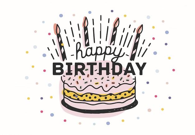Gelukkige verjaardag belettering handgeschreven met elegante kalligrafische lettertype op taart met kaarsen en versierd met kleurrijke confetti. decoratieve illustratie voor wenskaart, uitnodiging, briefkaart.