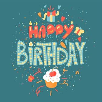 Gelukkige verjaardag hand getekende kleur belettering. wenskaart, poster, banner cartoon vector sjabloon