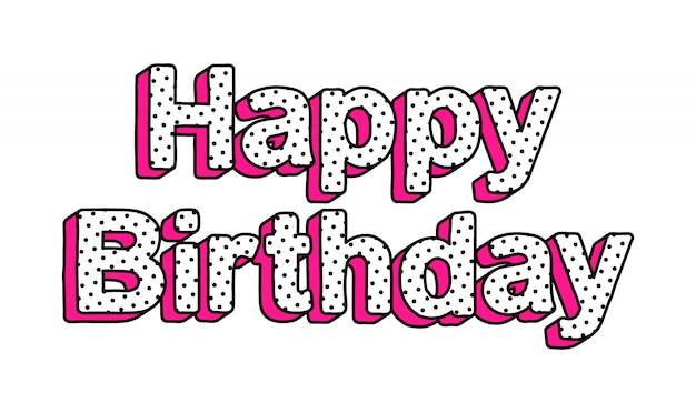 Gelukkige verjaardag vector inscriptie in stijl lol pop verrassing.