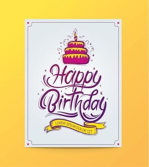 Gelukkige verjaardagskaart met prachtige handgemaakte letters en een verjaardagstaart.