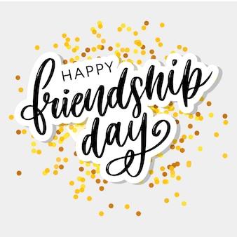 Gelukkige vriendschapsdag belettering