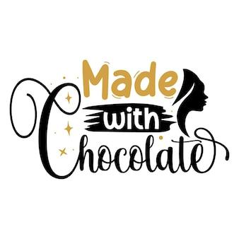 Gemaakt met chocolade typografie premium vector tshirt design offertesjabloon