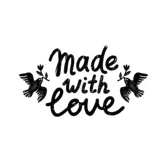 Gemaakt met liefdespictogram of logo. vintage stempel icoon met gemaakt met liefde belettering en vogels.