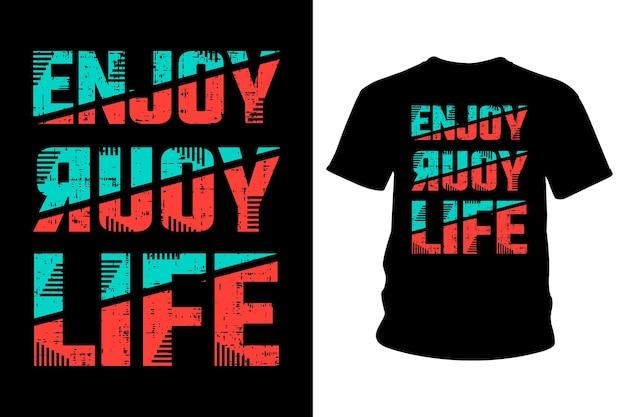Geniet van de typografie van je levensslogan