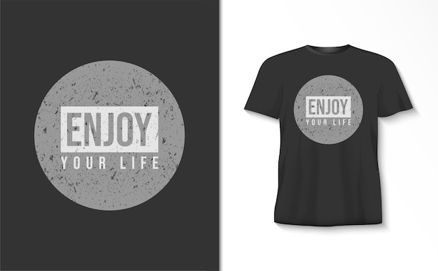 Geniet van je leven typografie t-shirt