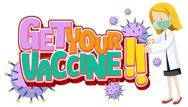 Get your vaccine-lettertypebanner met een vrouwelijke arts draagt een stripfiguur van een masker