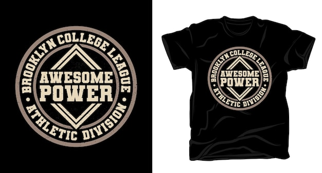 Geweldig t-shirtontwerp van de machtstypografie